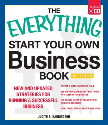 The Everything Start Your Own Business Book By Harrington, Judith B.