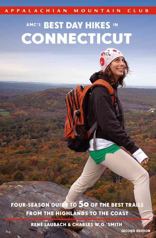 AMC's Best Day Hikes in Connecticut By Laubach, Rene/ Smith, Charles W. G.